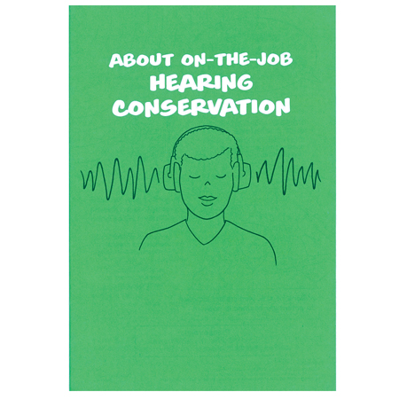 On-The-Job Hearing Conservation Pamphlet, Each